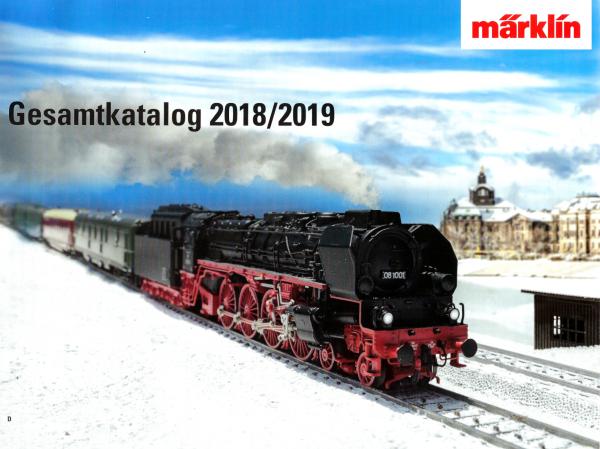 Märklin Katalog, Gesamtkatalog Spur 1, Z und H0, 2018 / 2019